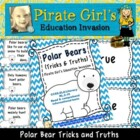 Polar Bear Tricks & Truths (Facts about Polar Bears)