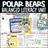 Polar Bears-A Non-fiction Unit with So Much More!