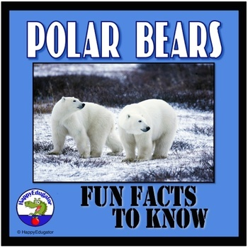 Polar Bears - Fun Facts About Polar Bears PowerPoint
