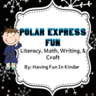 Polar Express Fun - Literacy, Math, Writing & Craft
