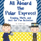 Polar Express: Reading & Math Activities Aligned to the Co