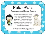 Polar Pals {Penguin and Polar Bear Non-Fiction Booklets wi