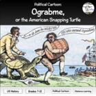 Political Cartoon: Ograbme, or the American Snapping Turtle