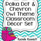 Polka Dot & Chevron Owl Theme Classroom Decor Set
