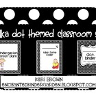 Polka Dot Classroom Themed Set - Black & White