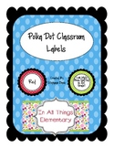 Polka Dot Color Classroom Labels: Table Labels, Door Decor
