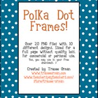 Polka Dot Frames Clip Art for Multi Purposes