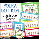 Polka Dot Kids Classroom Theme Decor