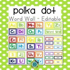 Polka Dot Word Wall Headers and Editable Word Cards