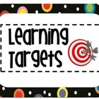 Polka Dots on Black Themed Learning Target