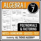 Polynomials & Factoring - Notes, Homework, Quizzes, and Te