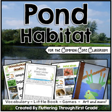 Pond Habitat for the Common Core Classroom
