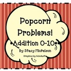 Popcorn Problems - Addition Facts 1-10