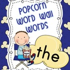 Popcorn Word Wall Words & Alphabet with Dolch Sight Words