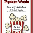 Popcorn Words Literacy Activities Set One