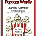Popcorn Words Literacy Activities Set Two