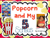 Popcorn and My 5 Senses