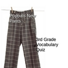 Poppa's New Pants Vocabulary Quiz