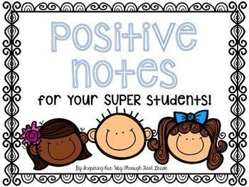 Positive Notes to Send Home!