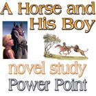 Power Point: The Horse and His Boy (C. S.Lewis) novel study