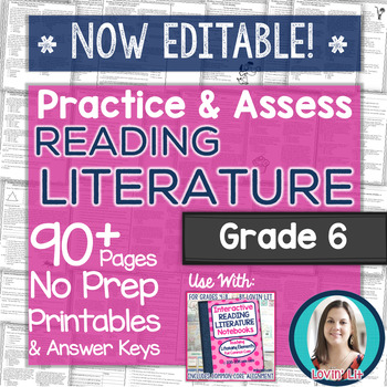 Practice & Assess READING LITERATURE: Grade 6 No Prep Printables