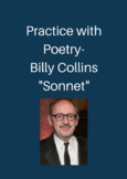 """Practice with Poetry- Billy Collins """"Sonnet"""""""
