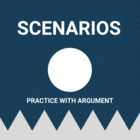 Practice with the Argument- Scenarios
