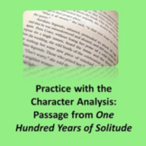 Practice with the Character Analysis: Passage from One Hun