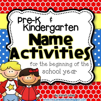 Pre-K/Kindergarten Name Activities for the beginning of the school year