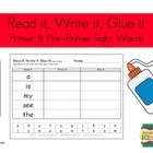 Pre-Pimer & Primer Sight Word - Read It, Write It, Glue It