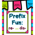 PreFix Fun: Re- and Dis-