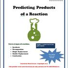 Predicting Products of a Reaction