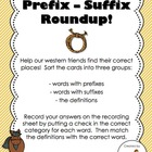 Prefix-Suffix Roundup! Literacy Center