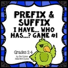 Prefix and Suffix Game #1 Common Prefixes & Suffixes I Hav