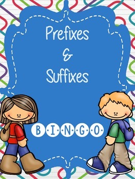 Prefixes and Suffixes Bingo