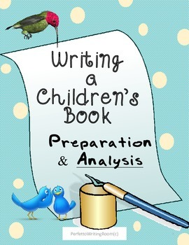 Preparation to Write a Children's Book Through Analysis, 6 pgs. Age13-20