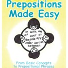 Prepositions Made Easy  JK-Gr. 8