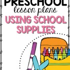 Preschool Lesson Plans- Using School Supplies