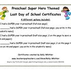 Preschool- Super End of School Year Super Hero Certificates