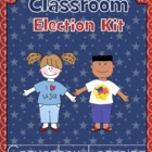 Classroom Election Kit - Voting - Presidential Election