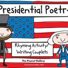 Presidential Poetry (Rhyming & Writing Couplets Activity)