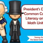 President's Day Common Core Literacy and Math Unit