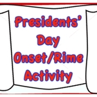 Presidents' Day Onset/Rime Literacy Center/Activity
