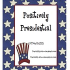 President's Day: Positively Presidential