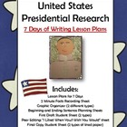President's Day: Research a U.S. President 7 Days of Writi