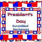 President's Day Scrambled Sentences, 1st-3rd,  Reading and