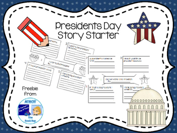 Presidents Day Story Starter