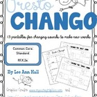 Presto Chango - Changing Words One Sound at a Time