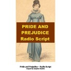 Drama - Pride and Prejudice - Radio Script