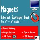 Internet Scavenger Hunt - Primary Grades - Magnets